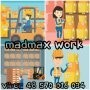 MADMAX WORK